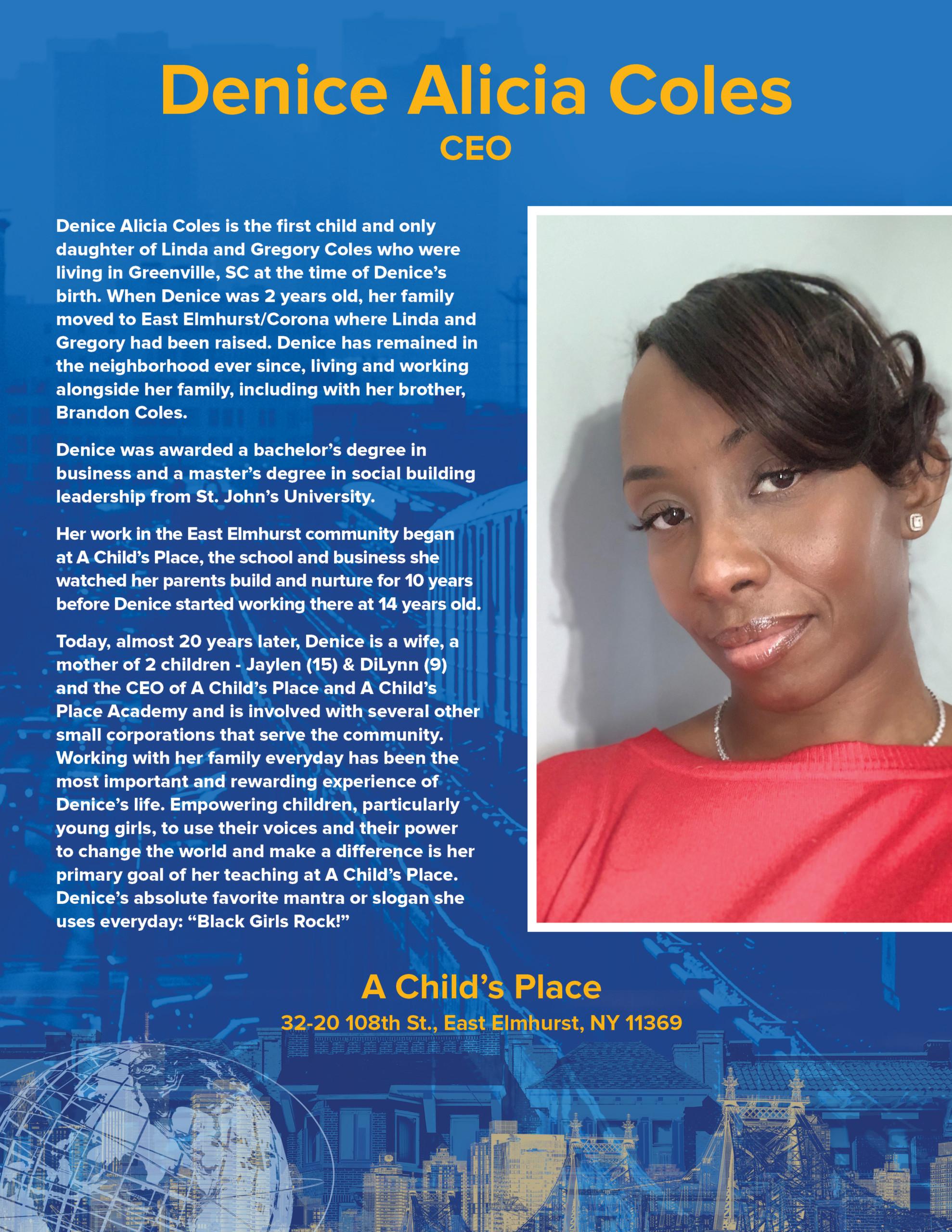 Denice Alicia Coles, CEO A Child's Place