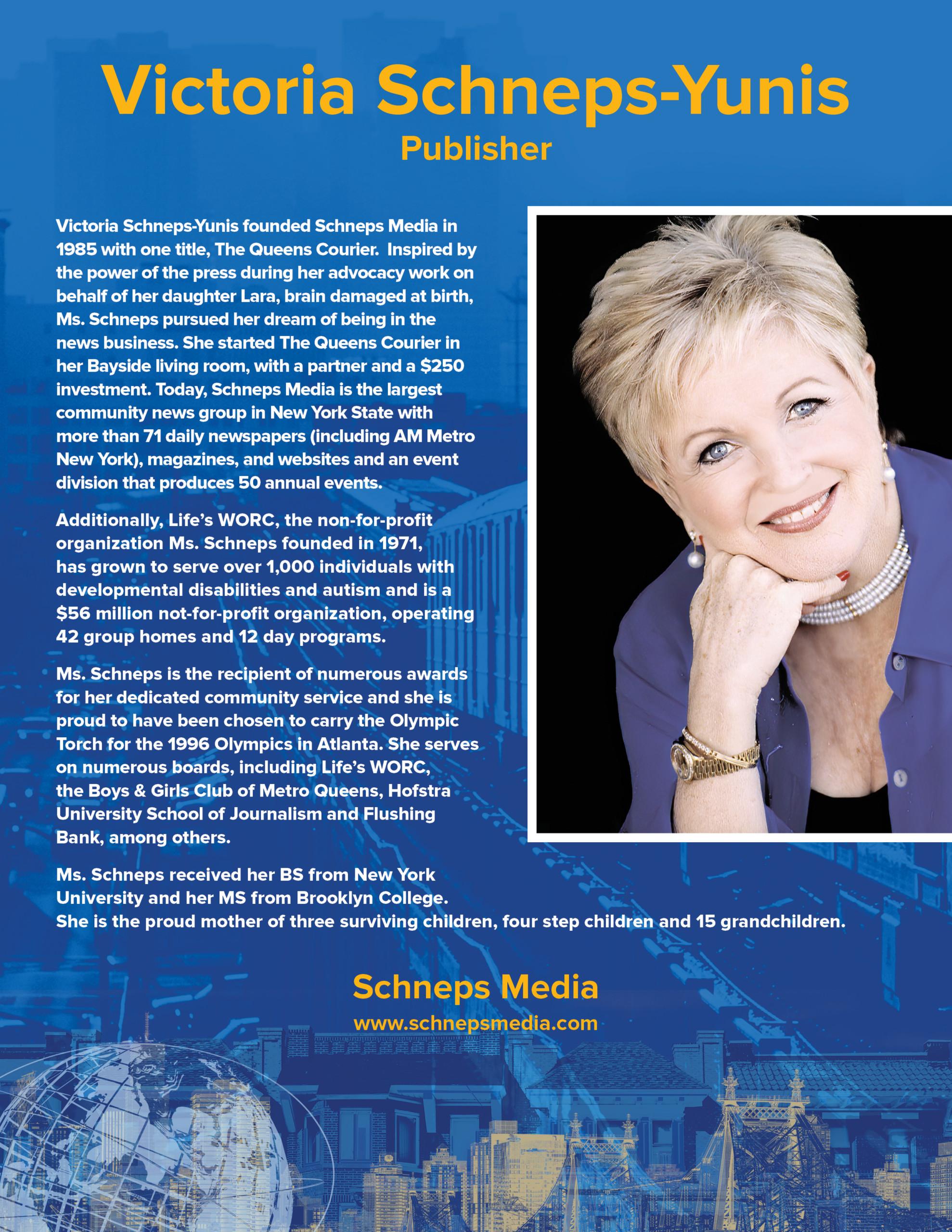 Victoria Schneps-Yunis, Founder Schneps Media